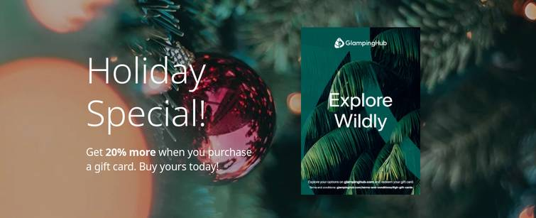 Give someone the gift of travel with a Glamping Hub gift card and a 20% discount, one of the best Christmas gifts you could give this year!